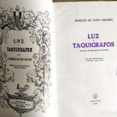 Libros de segunda mano: TAPIA: LUZ Y TAQUÍGRAFOS. Lote 244571925