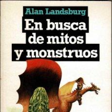Libri di seconda mano: EN BUSCA DE MITOS Y MONSTRUOS - ALAN LANDSBURG. Lote 244446035