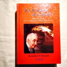 Libros de segunda mano: LA CORONA DE LAUREL - LOS PERIODISTAS EN LA REAL ACADEMIA ESPAÑOLA. Lote 244580675