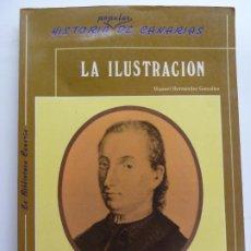 Libros de segunda mano: HISTORIA POPULAR DE CANARIAS. LA ILUSTRACIÓN. MANUEL HERNÁNDEZ. Lote 244640485