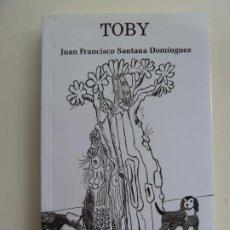 Libros de segunda mano: TOBY. SANTANA DOMÍNGUEZ. Lote 244642560