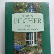 Libros de segunda mano: DESPUÉS DEL VERANO. ROBIN PILCHER. Lote 244644045