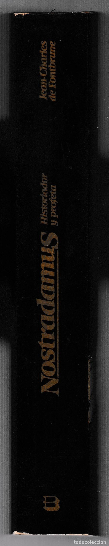 Libros de segunda mano: NOSTRADAMUS - HISTORIADOR Y PROFETA - JEAN-CHARLES DE FONTBRUNE - BARCANOVA 1981 - Foto 2 - 244684915
