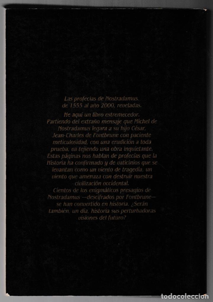 Libros de segunda mano: NOSTRADAMUS - HISTORIADOR Y PROFETA - JEAN-CHARLES DE FONTBRUNE - BARCANOVA 1981 - Foto 3 - 244684915