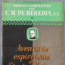 Libri di seconda mano: AVENTURAS ESPIRITISTAS DE SHERLOCK HOLMES. C. M. DE HEREDIA, S.J. Lote 244688010