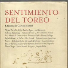 Libros de segunda mano: SENTIMIENTO DEL TOREO. EDICION DE CARLOS MARZAL. TUSQUETS MARGINALES. Lote 244701255