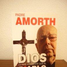 Libros de segunda mano: PADRE AMORTH: DIOS ES MÁS ATRAYENTE QUE EL DIABLO (SAN PABLO, 2015) COMO NUEVO (EXORCISMOS). Lote 244716835