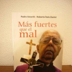 Libros de segunda mano: PADRE AMORTH: MÁS FUERTES QUE EL MAL (SAN PABLO, 2011) COMO NUEVO (DEMONIO. EXORCISMOS). Lote 244717695