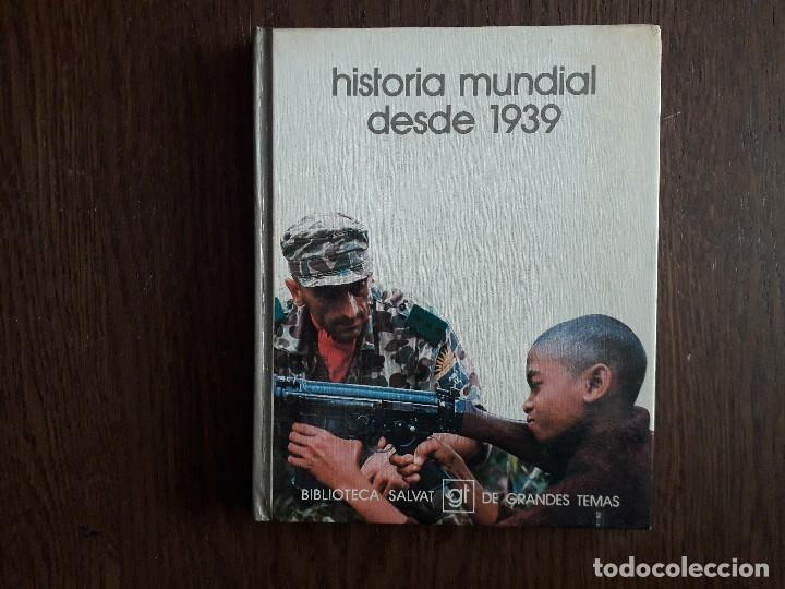 LIBRO USADO, HISTORIA MUNDIAL DESDE 1939, BIBLIOTECA SALVAT DE GRANDES TEMAS. (Libros de Segunda Mano - Bellas artes, ocio y coleccionismo - Otros)