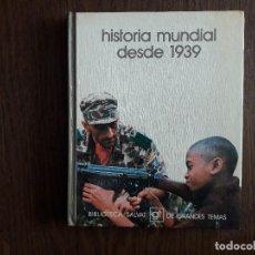 Libros de segunda mano: LIBRO USADO, HISTORIA MUNDIAL DESDE 1939, BIBLIOTECA SALVAT DE GRANDES TEMAS.. Lote 244722665