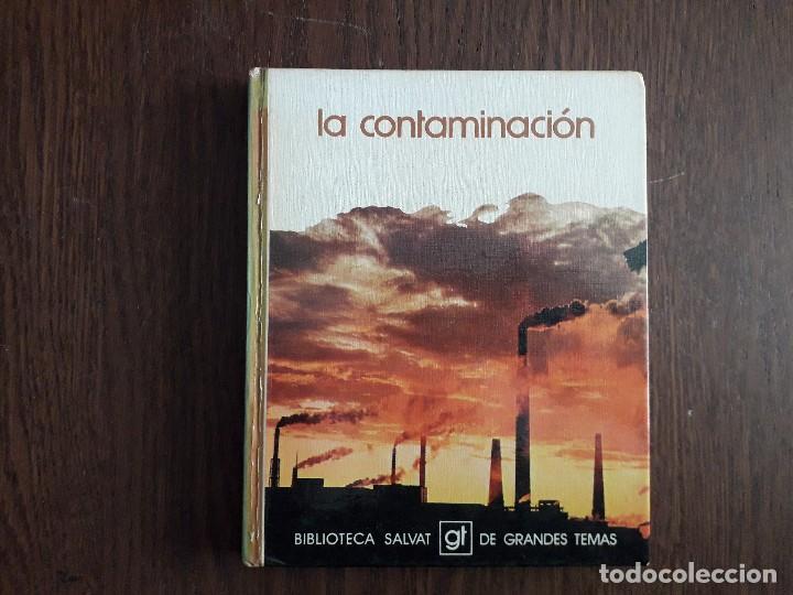 LIBRO USADO, LA CONTAMINACIÓN, BIBLIOTECA SALVAT DE GRANDES TEMAS. (Libros de Segunda Mano - Bellas artes, ocio y coleccionismo - Otros)