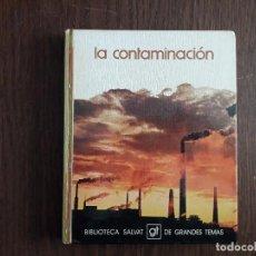 Libros de segunda mano: LIBRO USADO, LA CONTAMINACIÓN, BIBLIOTECA SALVAT DE GRANDES TEMAS.. Lote 244722955
