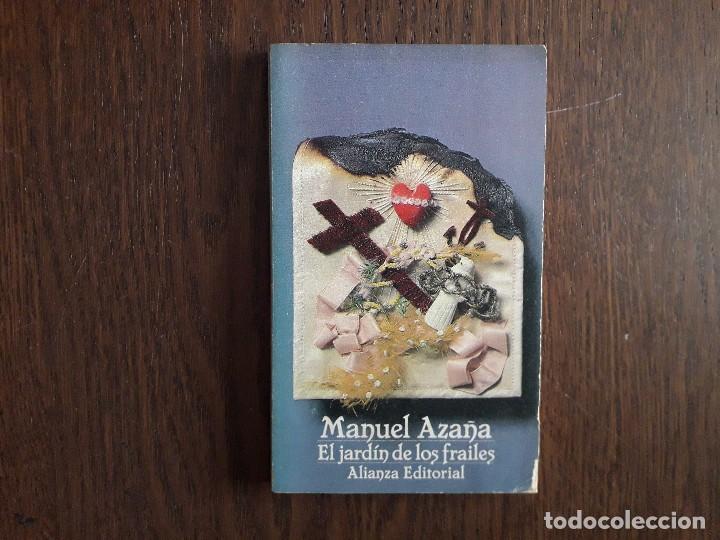 LIBRO USADO, EL JARDÍN DE LOS FRAILES, MANUEL AZAÑA. ALIANZA EDITORIAL. (Libros de Segunda Mano - Bellas artes, ocio y coleccionismo - Otros)