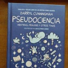 Libros de segunda mano: PSEUDOCIENCIA: MENTIRAS, FRAUDES Y OTROS MITOS. DARRYL CUNNINGHAM. Lote 244726950