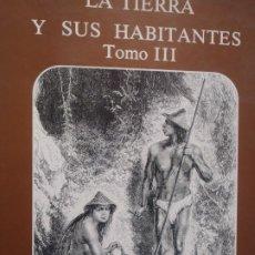 Libros de segunda mano: LA TIERRA Y SUS HABITANTES - TOMO III - COLECCION ERISA ILUSTTRATIVA - 1981. Lote 244750295