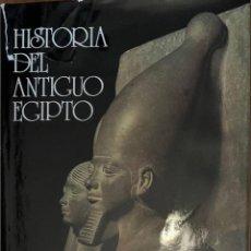 Libros de segunda mano: HISTORIA DEL ANTIGUO EGIPTO - JACQUES PIRENNE. Lote 244781240