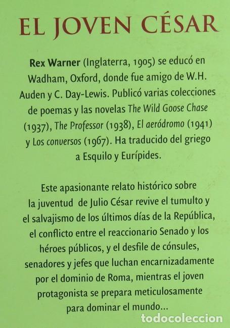 Libros de segunda mano: Libro El Joven Cesar. Rex Warner. Los conquistadores. RBA. - Foto 2 - 244864320
