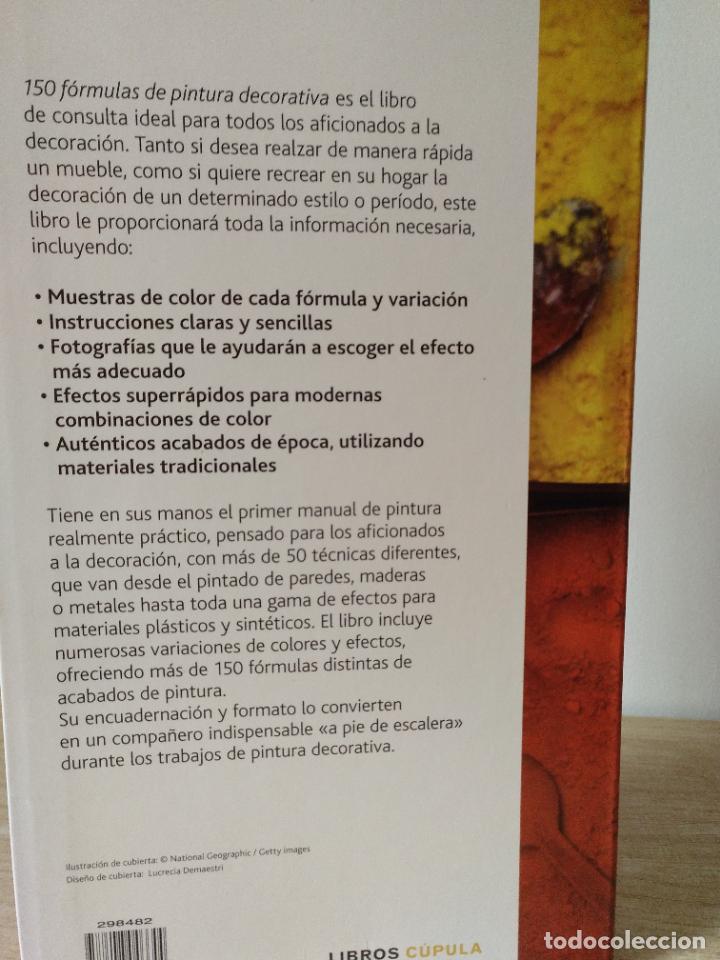 Libros de segunda mano: 150 fórmulas de pintura decorativa. El manual más completo de acabados de pintura. Liz Wagstaff. - Foto 2 - 244880525