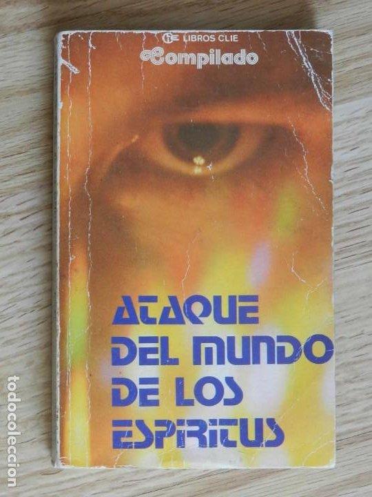 ATAQUE DEL MUNDO DE LOS ESPÍRITUS COMPILADO ANTOLOGÍA DE RELATOS AÑO 1977 (Libros de Segunda Mano - Parapsicología y Esoterismo - Otros)