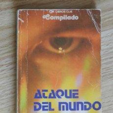 Libros de segunda mano: ATAQUE DEL MUNDO DE LOS ESPÍRITUS COMPILADO ANTOLOGÍA DE RELATOS AÑO 1977. Lote 244911510