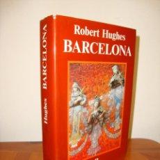 Libros de segunda mano: BARCELONA - ROBERT HUGHES - ANAGRAMA, MUY BUEN ESTADO. Lote 244951705
