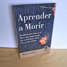 Libros de segunda mano: THOMAS A. PRESTON - APRENDER A MORIR - EDICIONES AMAT 2002. Lote 244961825