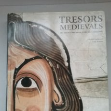 Libros de segunda mano: TRESORS MEDIEVALS DELS MUSEU NACIONAL D'ART DE CATALUNYA. LUNWERG EDITORES.. Lote 244981480