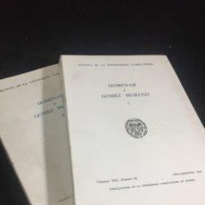 Libros de segunda mano: HOMENAJE A GÓMEZ MORENO. TOMO I Y II, REVISTA DE LA UNIVERSIDAD COMPLUTENSE 1972 1973. Lote 245006910