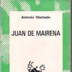 Libros de segunda mano: JUAN DE MAIRENA - MACHADO, ANTONIO. Lote 245011975
