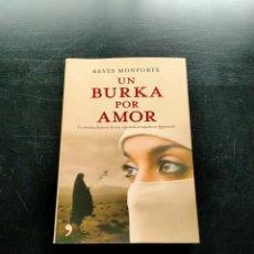 Libros de segunda mano: UN BURKA POR AMOR. Lote 245054245