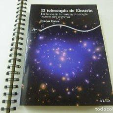 Libros de segunda mano: EL TELESCOPIO DE EINSTEIN - EVALYN GATES - N 12. Lote 245074915