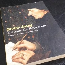 Libros de segunda mano: *** STEFAN ZWEIG *** ERASMO DE ROTTERDAM . TRIUNFO Y TRAGEDIA DE UN HUMANISTA. Lote 245124925