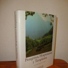 Libros de segunda mano: PEREGRINOS, HOSPITALARIOS Y TEMPLARIOS. EUROPA ROMÁNICA, 10 - EDICIONES ENCUENTRO,TELA, MUY BUEN EST. Lote 245133930