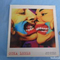 Libros de segunda mano: OUKA LEELE, TEXTOS LUCÍA ETXEBERRÍA Y CARLOS VILLASANTE. Lote 245139250