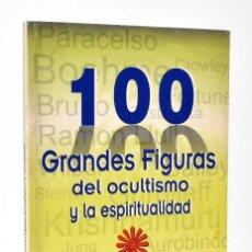 Libros de segunda mano: 100 FIGURAS DEL OCULTISMO Y LA ESPIRITUALIDAD - EILEEN CAMPBELL Y J. H. BRENNAN. Lote 245153000
