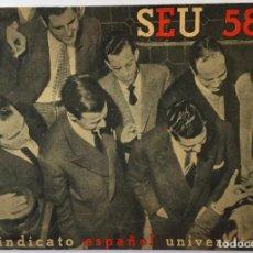 Libros de segunda mano: SEU 58. EL SINDICATO ESPAÑOL UNIVERSITARIO.. Lote 245198355
