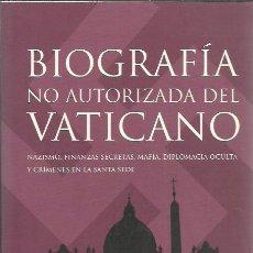 Libros de segunda mano: SANTIAGO CAMACHO-BIOGRAFÍA NO AUTORIZADA DEL VATICANO.DIMENSIONES.MARTINEZ ROCA.2005.. Lote 245202170
