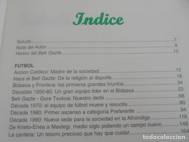Libros de segunda mano: 60 AÑOS CON EL BETI GAZTE. 1940-2000. AYUNTAMIENTO DE LESAKA. 2000. - Foto 7 - 245217140