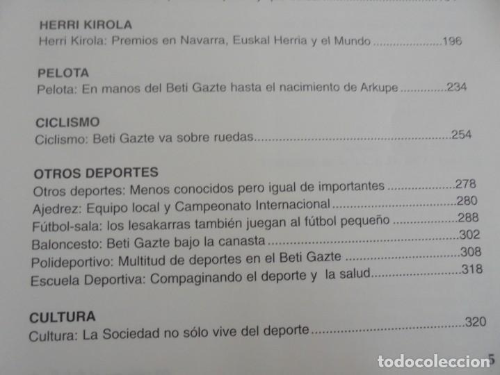 Libros de segunda mano: 60 AÑOS CON EL BETI GAZTE. 1940-2000. AYUNTAMIENTO DE LESAKA. 2000. - Foto 8 - 245217140