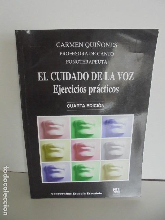 EL CUIDADO DE LA VOZ. EJERCICIOS PRACTICOS. CARMEN QUIÑONES. CISSPRAXIS. 2001. (Libros de Segunda Mano - Ciencias, Manuales y Oficios - Otros)