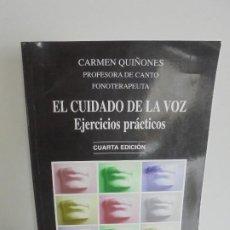 Libros de segunda mano: EL CUIDADO DE LA VOZ. EJERCICIOS PRACTICOS. CARMEN QUIÑONES. CISSPRAXIS. 2001.. Lote 245217670