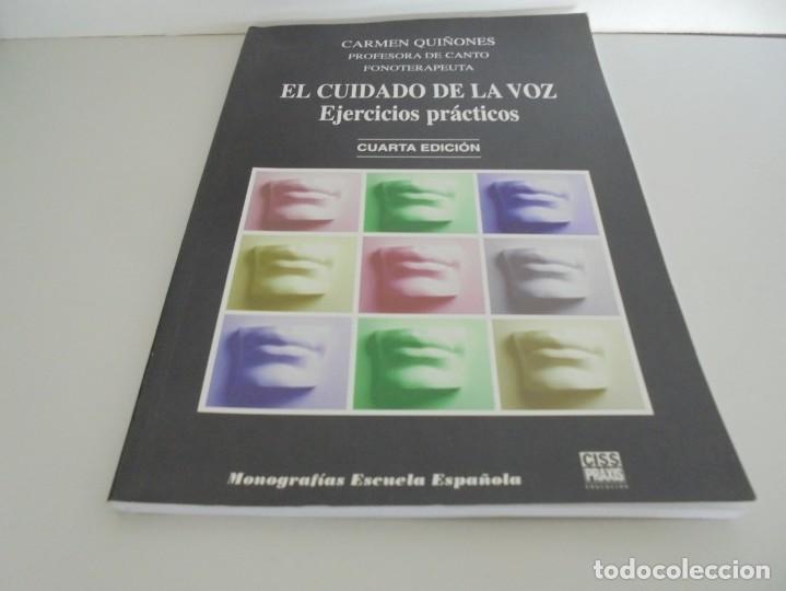 Libros de segunda mano: EL CUIDADO DE LA VOZ. EJERCICIOS PRACTICOS. CARMEN QUIÑONES. CISSPRAXIS. 2001. - Foto 3 - 245217670