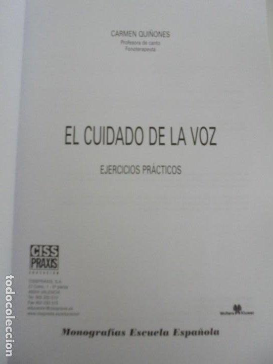 Libros de segunda mano: EL CUIDADO DE LA VOZ. EJERCICIOS PRACTICOS. CARMEN QUIÑONES. CISSPRAXIS. 2001. - Foto 5 - 245217670