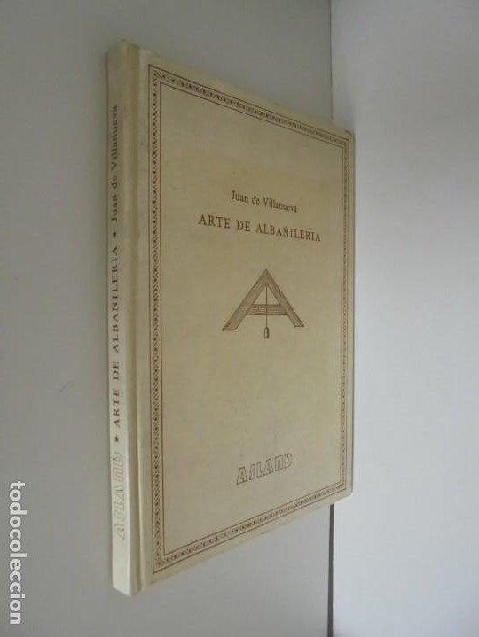 Libros de segunda mano: ARTE DE ALBAÑILERIA. JUAN DE VILLANUEVA. ASLAND. EDICIONES VELAZQUEZ. FACSIMIL. 1977 - Foto 2 - 245218500