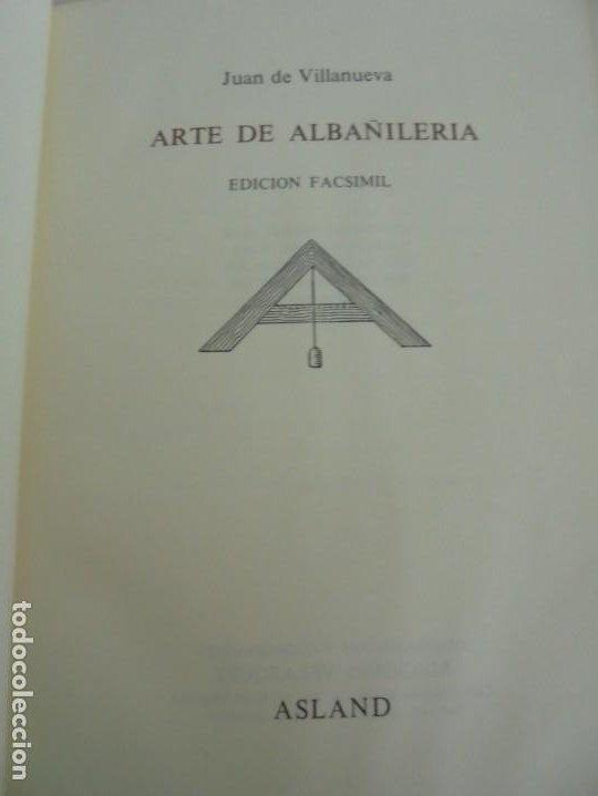 Libros de segunda mano: ARTE DE ALBAÑILERIA. JUAN DE VILLANUEVA. ASLAND. EDICIONES VELAZQUEZ. FACSIMIL. 1977 - Foto 7 - 245218500