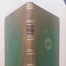 Libros de segunda mano: GOETHE - STELLA. EIN TRAUERSPIEL - MIT RADIERUNGEN VON HUGO STEINER-PRAG. Lote 245273100