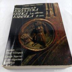 Libros de segunda mano: TEMAS PROFANOS ESCULTURA GOTICA ESPAÑOLA - SILLERIAS DE CORO - ISABEL MATEO GOMEZ. Lote 245274750
