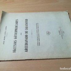 Libros de segunda mano: IGLESIAS GOTICOMUDEJARES DEL ARCEDIANADO DE CALATAYUD / JOSE MARIA LOPEZ LANDA / 1923 REVISTA ARQUIT. Lote 245284220