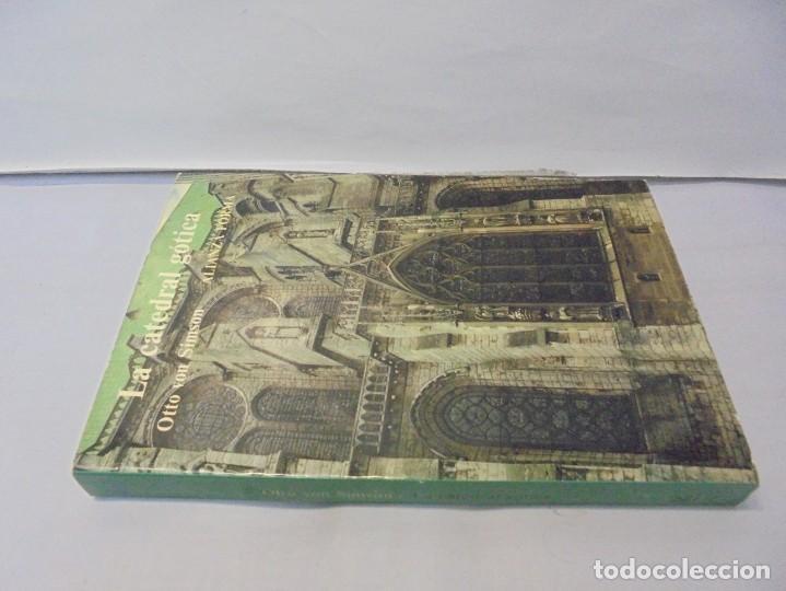 Libros de segunda mano: LA CATEDRAL GOTICA. OTTO VON SIMSON. EDITORIAL ALIANZA FORMA. 1980 - Foto 2 - 245290240