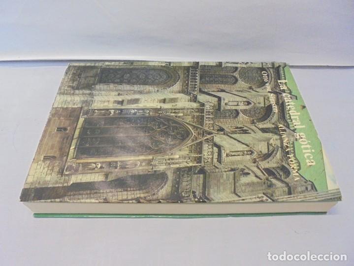 Libros de segunda mano: LA CATEDRAL GOTICA. OTTO VON SIMSON. EDITORIAL ALIANZA FORMA. 1980 - Foto 4 - 245290240